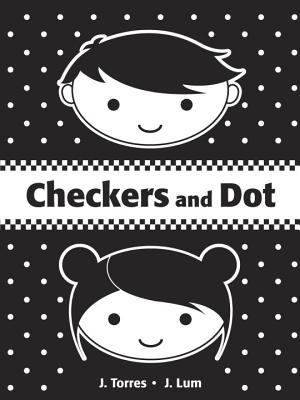 Checkers and Dot By Torres, J./ Lum, J. (ILT)